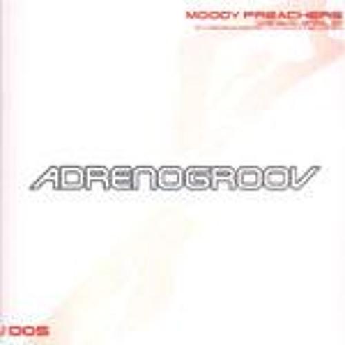 Adrenogroov 05 - Moody Preachers - SP12 Resurrection