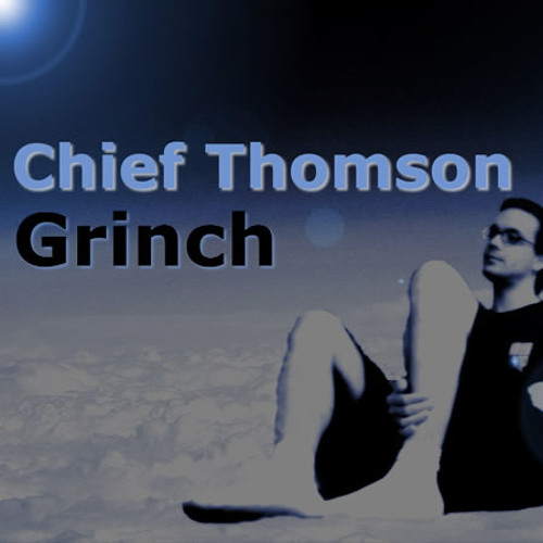 Chief Thomson - the grinch