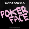 51# RadioGaGA - Poker Face (Antonio Pilloni & Leo Zebra Rmx) [ Only the Best Record international ]