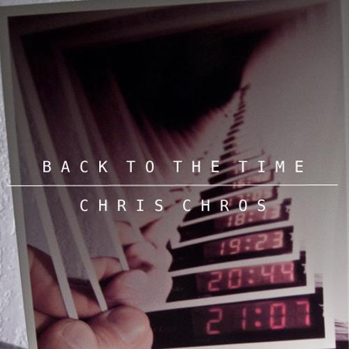 Chris Chros - Back To The Time