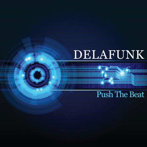 DE LA FUNK - Push The Beat