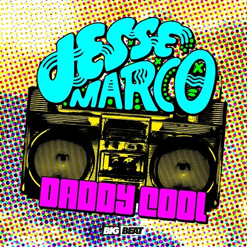 Jesse Marco - Daddy Cool (Preview)