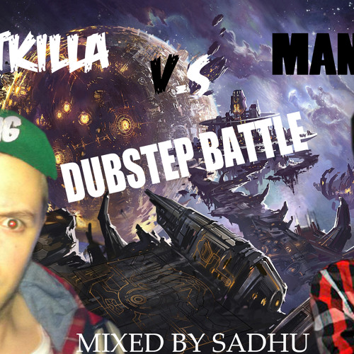 Dubstep Battle #1 - Mantis vs Bratkilla