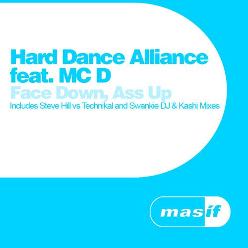 Hard Dance Alliance ft MC D - Face Down Ass Up (Swankie DJ & Kashi Remix)