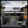 Garon vs Datcyde - Timebomb (Original Mix)