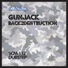 Gunjack - Back2Destruction