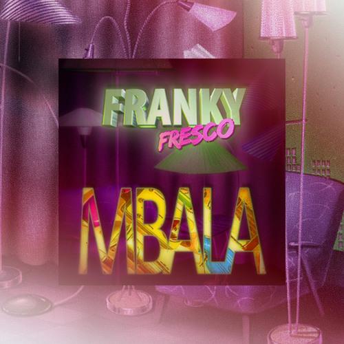 Franky Fresco - Mbala