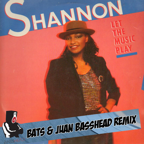 Shannon - Let The Music Play (Bats Remix)