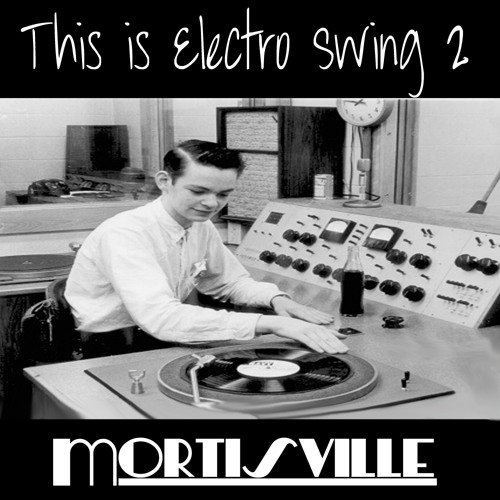 This is Electro Swing Vol 2 (Green Eyes)