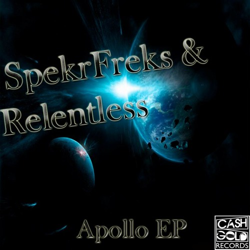 SpekrFreks & Relentless - Apollo EP  (OUT NOW) Electro House Top 100 Charts #46 Peak