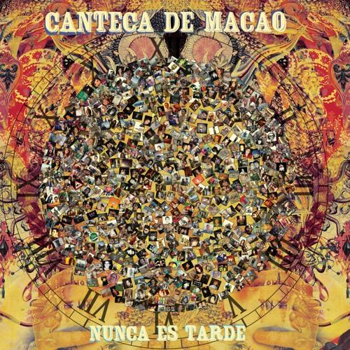 Canteca de Macao - Fuente de plata - Nunca es tarde (2012)