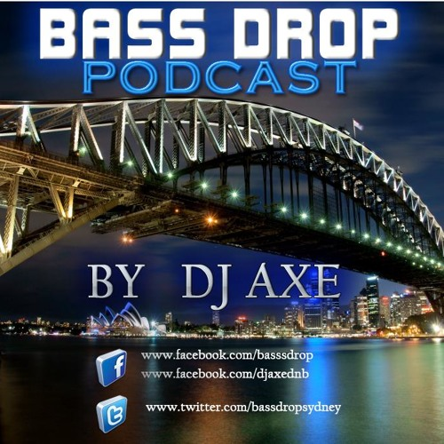 BASS DROP PODCAST #2 Mixed by Dj AxE