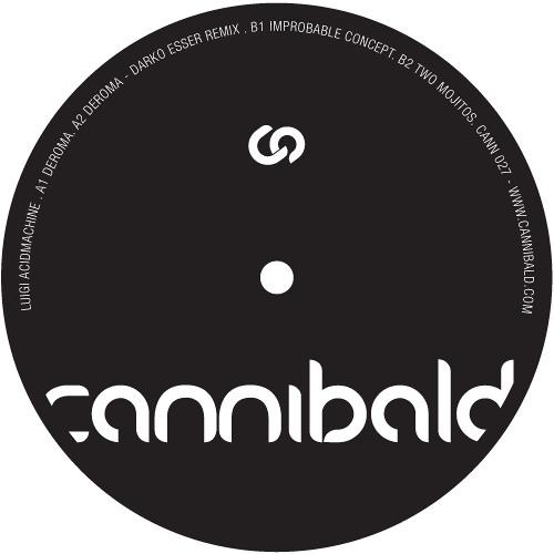 Luigi AcidMachine - Deroma (Darko Esser Remix) - Cannibald
