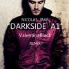 Nicolas Jaar DARKSIDE A1 - Valentina Black REMIX