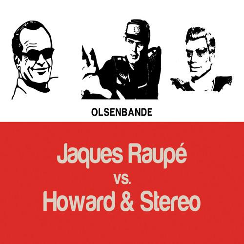 Jaques Raupé - Olsenbande