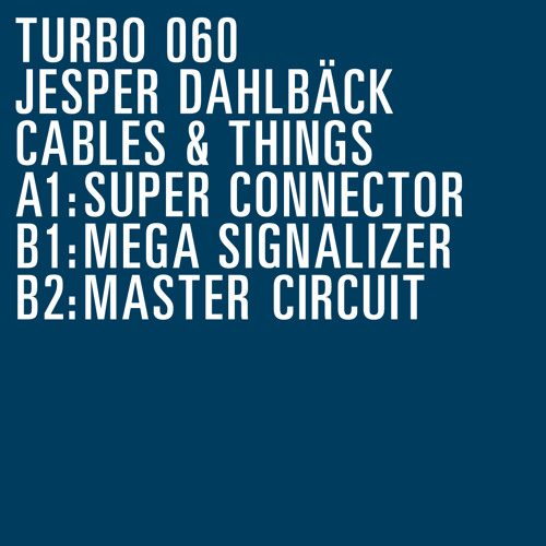 Jesper Dahlbäck -Mega Signalizer