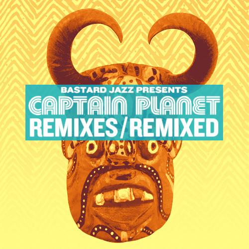 Captain Planet - Get You Some (Captain Planet's Boogie Remix)