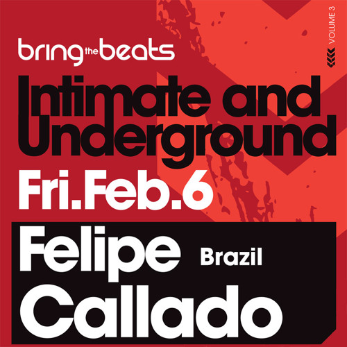 Felipe Callado - INTIMATE & UNDERGROUND v3 - February 6, 2009 - Part 3