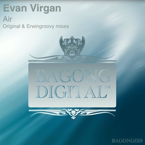 Evan Virgan - Air (Erwiengroovy Remix)