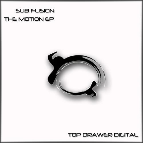 Sub Fusion - The Motion EP - 03 Sugar Rush