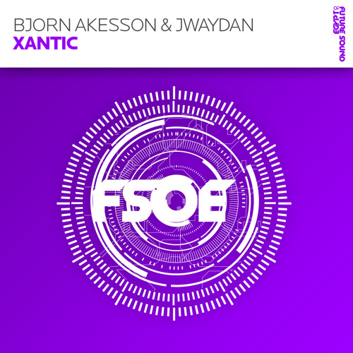 Bjorn Akesson & Jwaydan - Xantic (Original Mix)