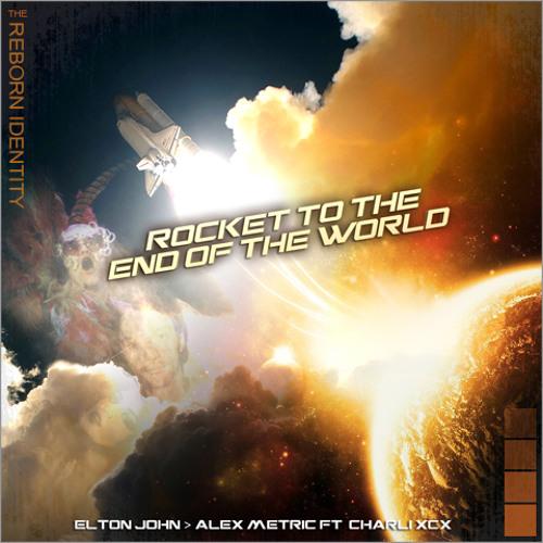The Reborn Identity - Rocket to the End of the World (Elton John vs Alex Metric)