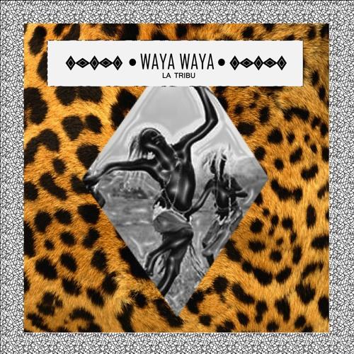 Waya Waya (Original Mix)