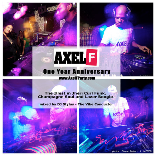 Axel F One Year Anniversary Mix