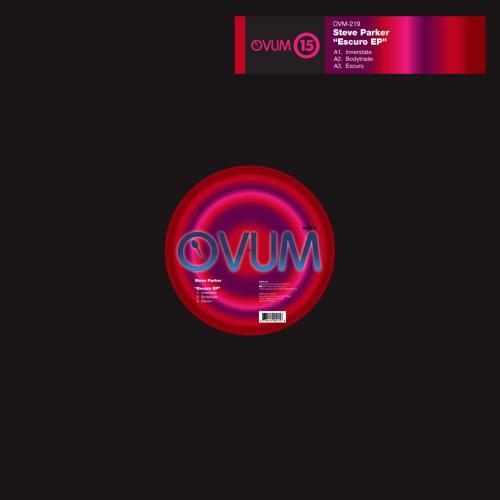Steve Parker - Innerstate [Ovum Recordings]