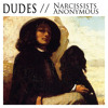 DUDES // WHO'S THAT LADY  (We're All Anonymous)