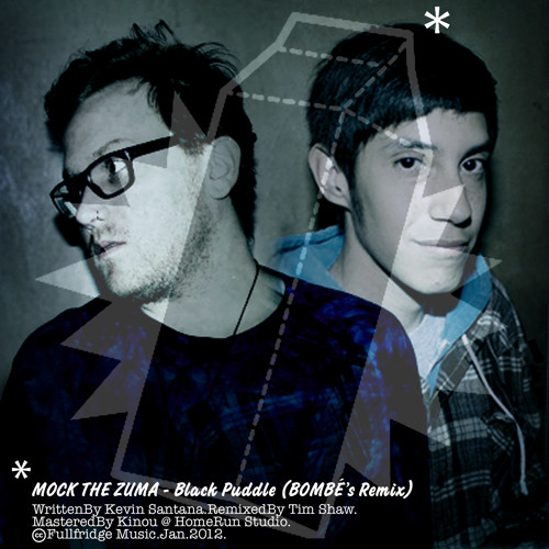 RMX/// MOCK THE ZUMA - Black Puddle (BOMBÉ Remix)