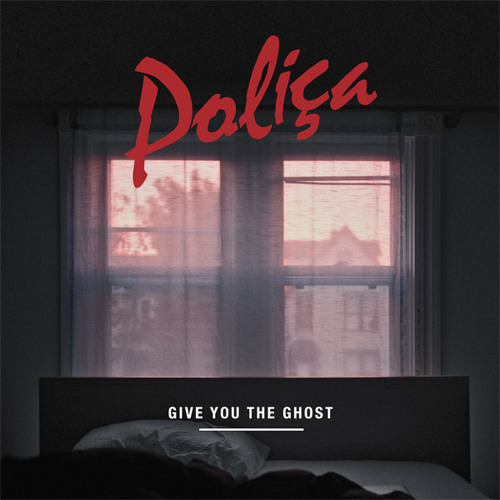 Poliça - Lay Your Cards Out