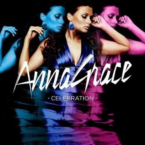 AnnaGrace - Celebration (Extended Mix)