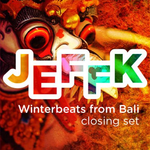 JEFFK - Winterbeats from Bali #2