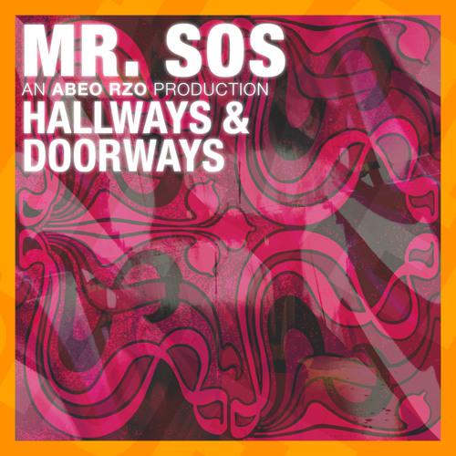 Hallways & Doorways [Produced By Abeo Rzo]