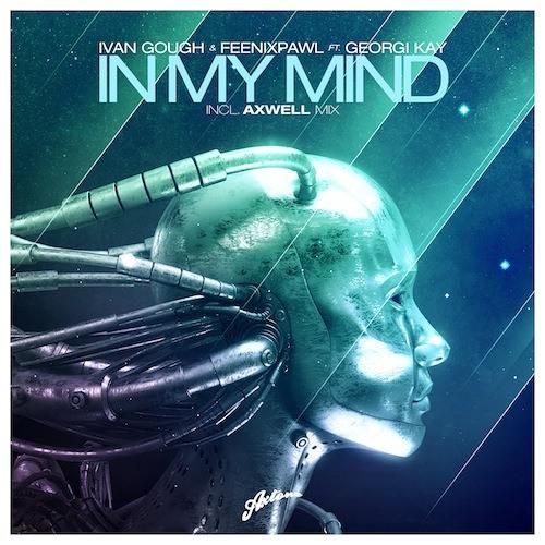 Ivan Gough & Feenixpawl ft. Georgi Kay - In My Mind (Axwell Mix) - Pete Tong Radio 1 Play (21.01.12)