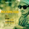 Maximilian - Maxim, Am Spus!!!