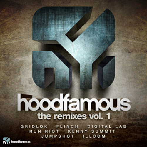 Hoodfamous the Remixes Vol. 1. EP [TEASERS] on Beatport and iTunes now!
