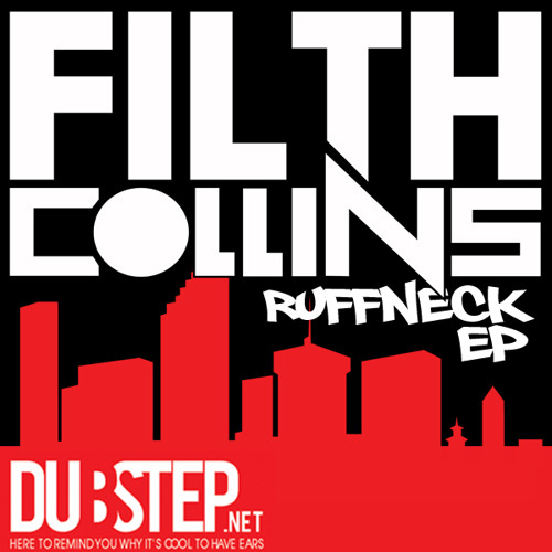 Ruffneck by Filth Collins - Dubstep.NET Exclusive (Download link in description)