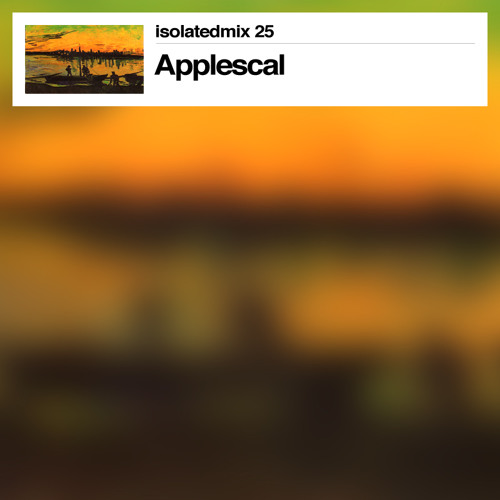 isolatedmix 25 - Applescal: A Telegram To The North