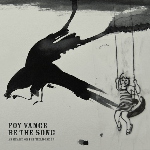 "Foy Vance - ""Be The Song"""