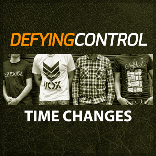 Defying Control - Time Changes