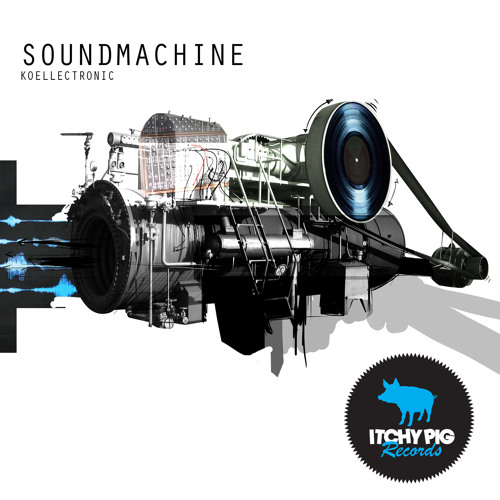 ITCHY021 - Koellectronic - Soundmachine EP (Out 30th Jan 2012)
