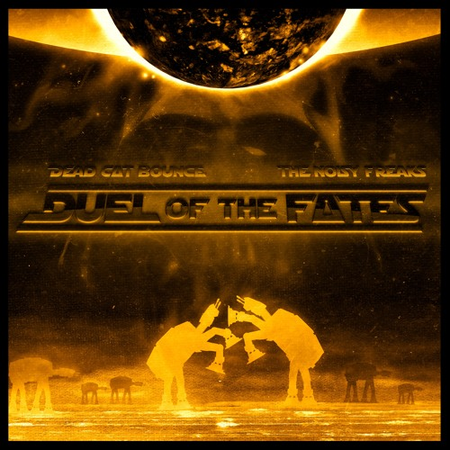 Star Wars - Duel of the Fates (Dead C∆T Bounce & The Noisy Freaks Remix)