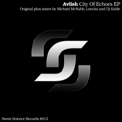 """Avlish """"City Of Echoes"""" (Michael McNabb Remix) ***OUT NOW***"""