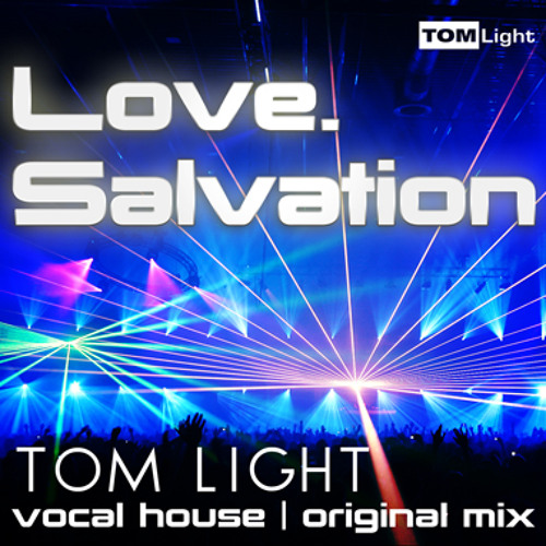 Tom Light - Love. Salvation (radio version_320kbit)