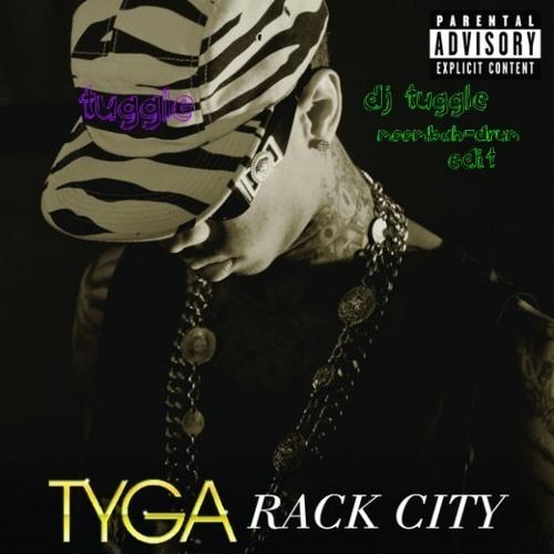 Rack City (tuggle moombah-drum edit)