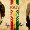 RAW (Royce and Williams - See yuh wine