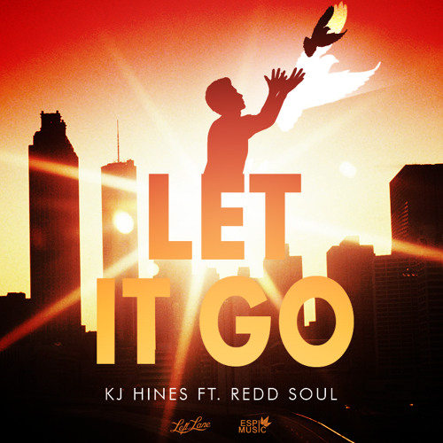 KJ Hines - Let It Go (Feat. Redd Soul)