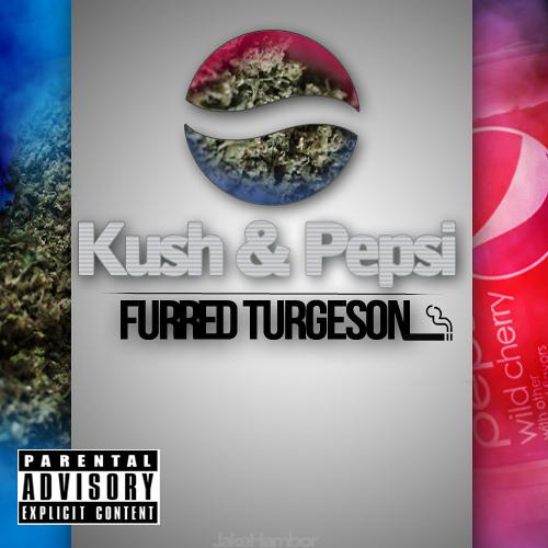 Kush & Pepsi [Set]